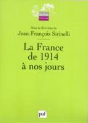 La France De 1914 a Nos Jours 9782130538431