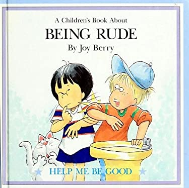 Being rude (A children's book about)