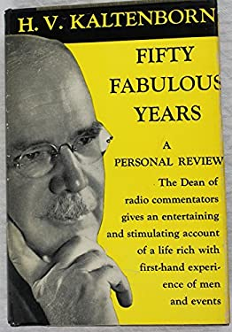 Fifty Fabulous Years. A Personal Review.