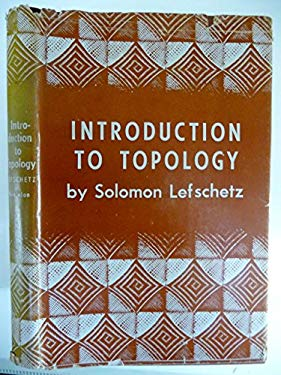Introduction to Topology 1em 1pr 1949 by Solomon Lefschetz