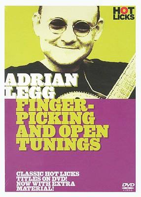 Adrian Legg Hot Licks: Finger-Picking & Open Tuning