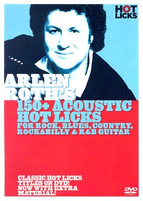 Arien Roth's 150+ Acoustic Hot Licks