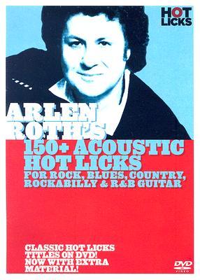 Arien Roth's 150+ Acoustic Hot Licks