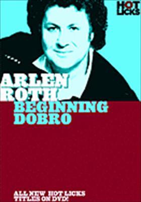 Arlen Roth Hot Licks: Beginning Dobro