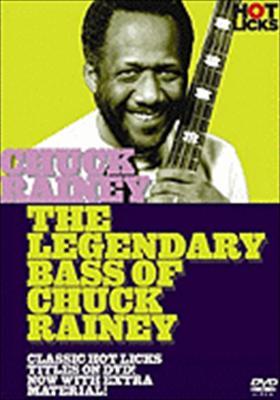 Chuck Rainey Hot Licks: The Legendary Bass of Chuck Rainey