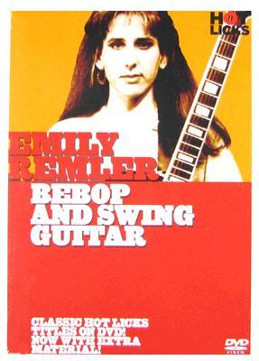 Emily Remler Hot Licks: Bebop & Swing Guitar