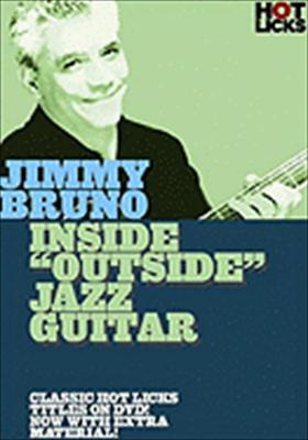 Jimmy Bruno Hot Licks: Inside 'Outside' Jazz Guitar