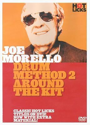 Joe Morello Hot Licks: Drum Method 2 Around the Kit