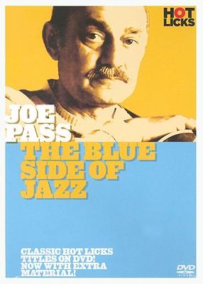 Joe Pass Hot Licks: The Blue Side of Jazz