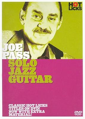 Joe Pass Hot Licks: Solo Jazz Guitar