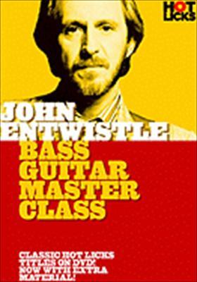 John Entwistle Hot Licks: Bass Guitar Master Class