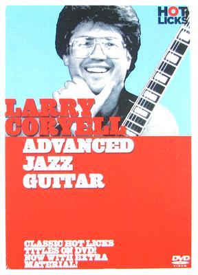 Larry Coryell Hot Licks: Advanced Jazz Guitar
