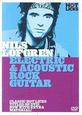 Nils Lofgren Electric & Acoustic Rock Guitar