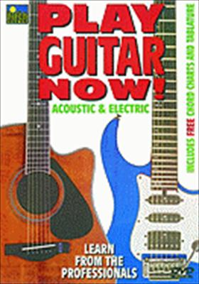 Play Guitar Now!: Acoustic & Electric