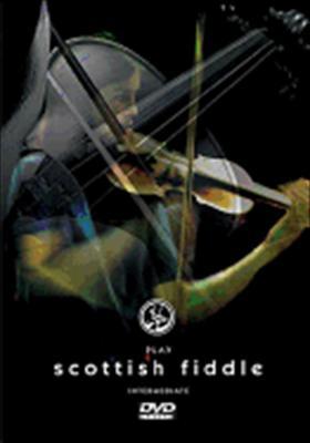 Play Scottish Fiddle Intermediate