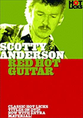 Scotty Anderson Hot Licks: Red Hot Guitar
