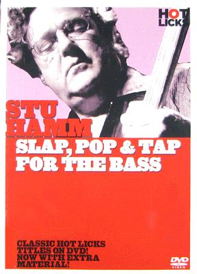 Stu Hamm Hot Licks: Slap, Pop & Tap for the Bass