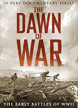 The Dawn of War: The Early Battles of WW11