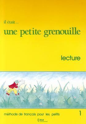 Il Etait Une Petite Grenouille Booklet (Level 1) 9782190335025