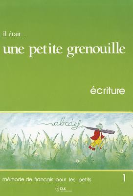 Il Etait Une Petite Grenouille Workbook (Level 1) 9782190335032