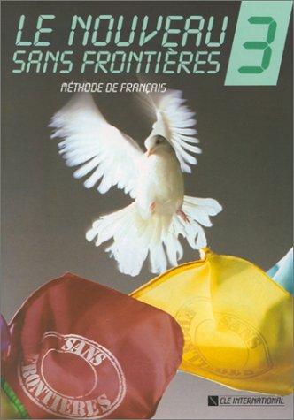 Le Nouveau Sans Frontieres 3: Methode de Francais 9782190334714
