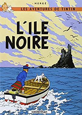 L'Ile Noir = Land of the Black Gold 9782203001060