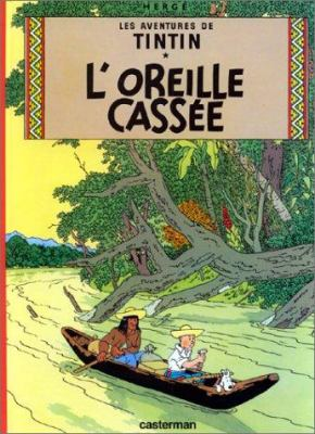 L'Oreille Cassee = The Broken Ear 9782203001053