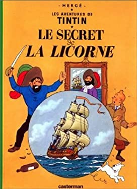 La Secret de La Licorne = Secret of the Unicorn 9782203001107