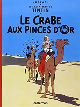 Le Crabe Aux Pinces D'Or = The Crab with the Golden Claw 9782203001084