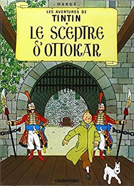 Le Sceptre D' Ottakar = King Ottokar's Sceptre 9782203001077