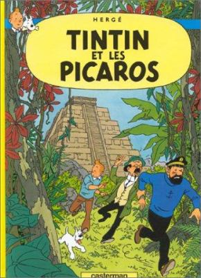 Tintin Et Les Picaros = Tintin and the Picaros 9782203001237