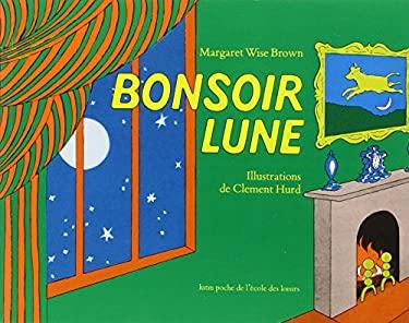 Bonsoir Lune 9782211072939