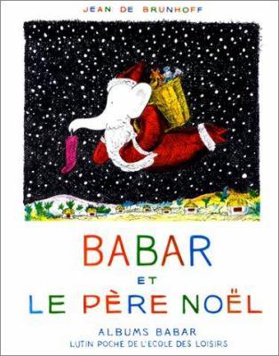 Fr-Babar Et Le Pere Noel 9782211094900