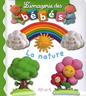 Imagerie Des Bebes La Nature 9782215085133