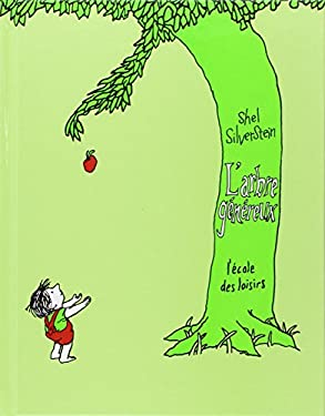 L'Arbre Genereux = The Giving Tree 9782211094153