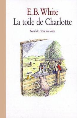 La Toile de Charlotte = Charlottes Web 9782211022880