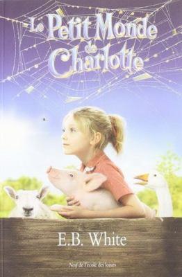 Le Petit Monde de Charlotte = Charlotte's Web 9782211088176