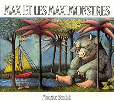 Max Et Les Maximonstres = Max and the Maximonsters 9782211019651