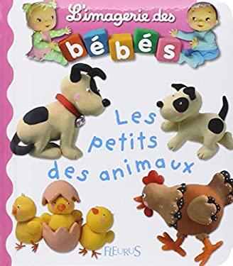 Petits Des Animaux 9782215069669