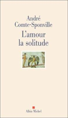Amour La Solitude (L') 9782226115744