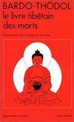 Bardo Thdol - Le Livre Tibetain Des Morts