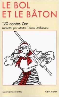 Bol Et Le Baton (Le) 9782226026842