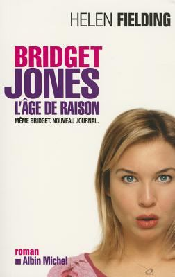Bridget Jones: L'Age de Raison 9782226156778