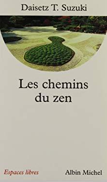 Chemins Du Zen (Les) 9782226079381