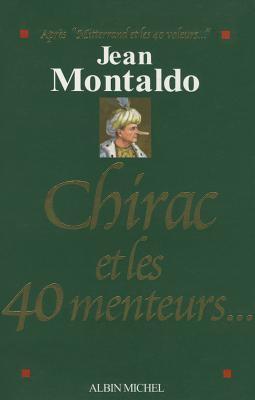 Chirac Et Les 40 Menteurs... 9782226172716
