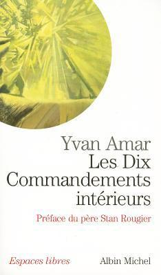 Dix Commandements Interieurs (Les) 9782226151957