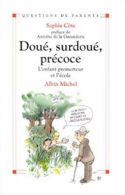 Doue, Surdoue, Precoce 9782226130747