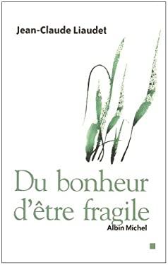 Du Bonheur D'Etre Fragile 9782226180575