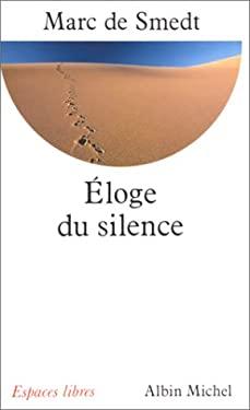 Eloge Du Silence 9782226038135