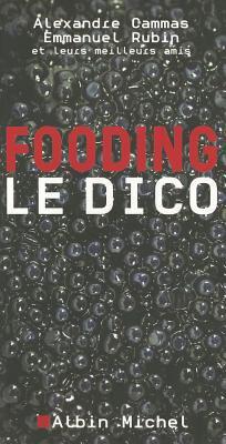 Fooding, Le Dico 9782226155436